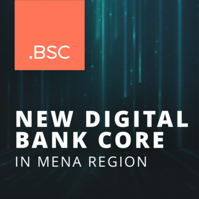 BSC continues its global expansion, deploying its banking operating systems across the MENA region